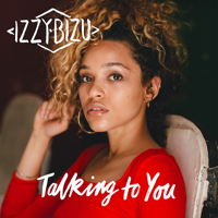 Bizu, Izzy: Talking To You RSD 2017 (Vinyl)