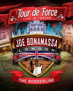 Bonamassa, Joe: Tour De Force - Borderline (BluRay)