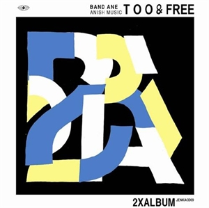 Band Ane: Anish Music Too & Free (2xCD)