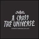 Justice: A Cross The Universe (DVD)