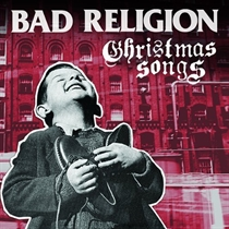 Bad Religion: Christmas Songs (CD)
