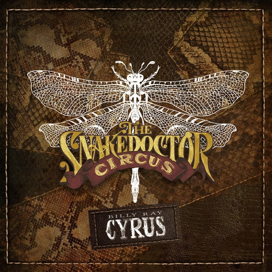 Cyrus, Billy Ray: The SnakeDoctor Circus (CD)