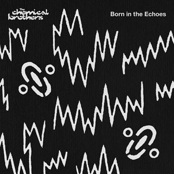 Chemical Brothers: Born In The Echoes Dlx.