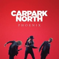 Carpark North: Phoenix