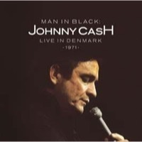 Cash, Johnny: Man In Black - Live in Denmark 1971 (CD)