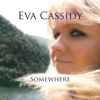 Cassidy, Eva: Somewhere (Vinyl)