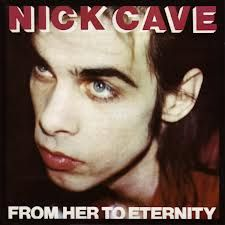 Cave, Nick & The Bad Seeds: From Her To Eternity (Vinyl)