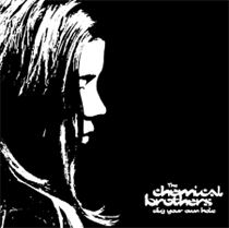 Chemical Brothers: Dig Your Own Hole (2xVinyl)