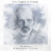Clapton, Eric & Friends: The Breeze - An Appreciation of JJ Cale (CD)
