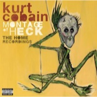 Cobain, Kurt: Montage Of Heck - The Home Recordings (Cassette)