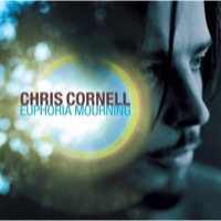 Cornell, Chris: Euphoria Mourning (CD)
