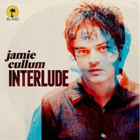 Cullum, Jamie: Interlude