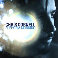 Cornell, Chris: Euphoria Morning (CD)