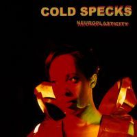 Cold Specks: Neuroplasticity (Vinyl)