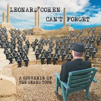 Cohen, Leonard: Can't Forget - A Souvenir Of The Grand Tour