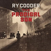 Cooder, Ry: The Prodigal Son (Vinyl)