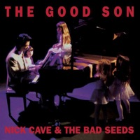 Cave, Nick & The Bad Seeds: The Good Son (Vinyl)