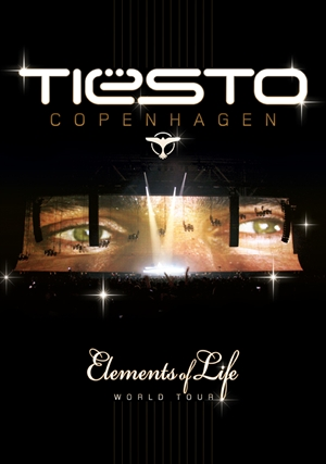TIESTO: Copenhagen, Elements Of Life World Tour (DVD)