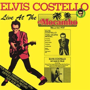 Costello, Elvis: Live At The El Macombo