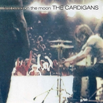 Cardigans, The: First Band On The Moon (Vinyl)
