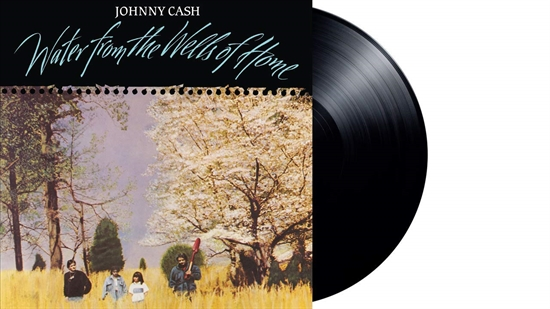 Cash, Johnny:  Water From The Wells Of Home (Vinyl)