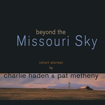 Haden, Charlie, Pat Metheny: Beyond The Missouri Sky (2xVinyl)