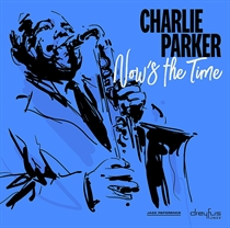 Parker, Charlie: Now's the Time (Vinyl)