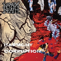 Napalm Death: Harmony Corruption (Vinyl)