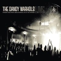 Dandy Warholes: Thirteen Tales From Urban Bohemia - Live At The Wonder