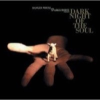 Danger Mouse & Sparklehorse: Dark Night of The Soul