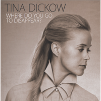 Dickow, Tina: Where Do You Go To Disappear? (CD)