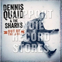 Quaid, Dennis & The Sharks: Out Of The Box Ltd. (Vinyl)