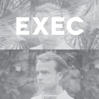 Exec: The Limber Real (Vinyl)
