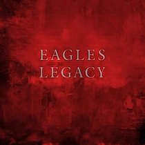 Eagles: Legacy Ltd. (12xCD+DVD+BluRay)