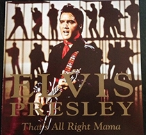 Presley, Elvis: That's All Right Mama (CD)