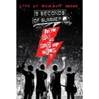 5 Seconds of Summer: How Did We End Up Here – Live at Wembley Arena (BluRay)