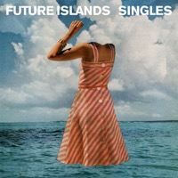 Future Islands: Singles (CD)