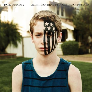 Fall Out Boy: American Beauty / American Psycho