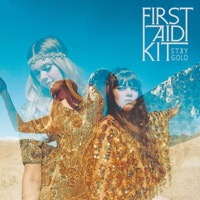 First Aid Kit: Stay Gold (CD)