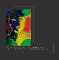 Black, Frank & The Catholics: The Complete Recordings (7xCD)