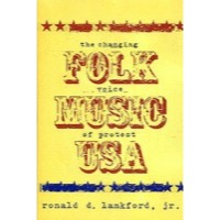 Folk Music USA: The Changing Voice of Protest