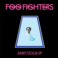 Foo Fighters: Saint Cecilia EP (Vinyl)
