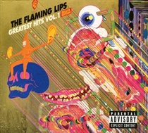 Flaming Lips, The: Greatest Hits - Vol. 1 (Vinyl)