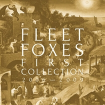 Fleet Foxes: First Collection - 2006-2009  (4xVinyl)