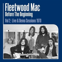 Fleetwood Mac: Before the Beginning Vol 2 - Live & Demo Sessions 1970 (3xVinyl)