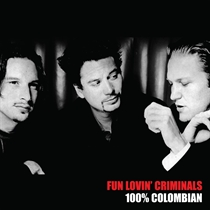 Fun Lovin' Criminals: 100% Columbian Ltd. (Vinyl)