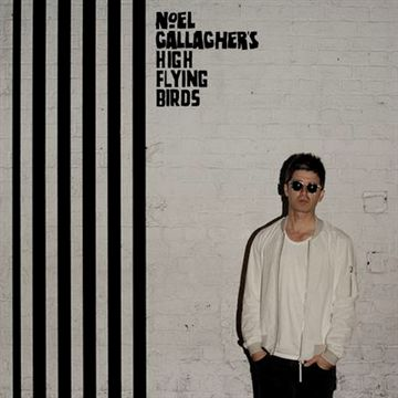 Noel Gallagher\'s High Flying Birds: Chasing Yesterday