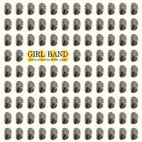Girl Band: Holding Hands With Jamie (Vinyl)