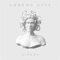 Gorgon City: Sirens