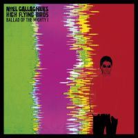 Noel Gallagher\'s High Flying Birds: Ballad Of The Mighty I (Vinyl)